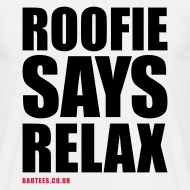 Design ~ Roofie Says Relax