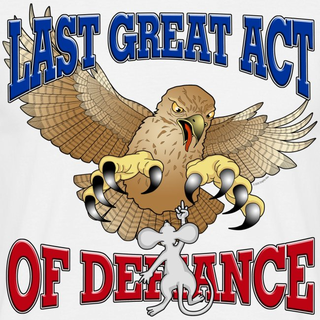 Last Great Act of Defiance (1)