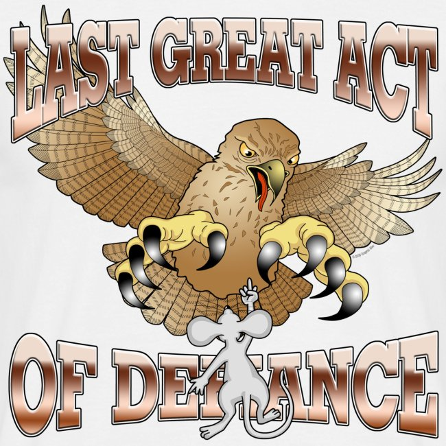 Last Great Act of Defiance (2)