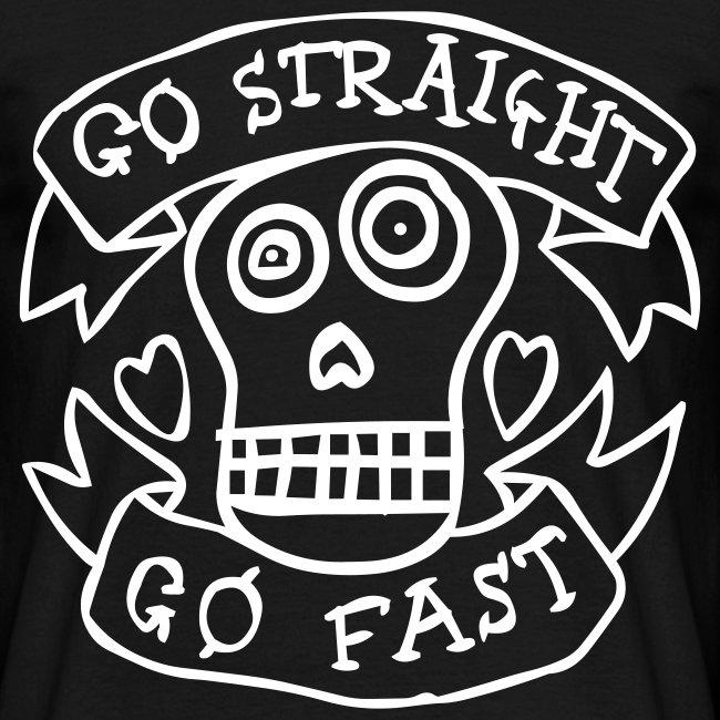 Go Straight Go Fast!!