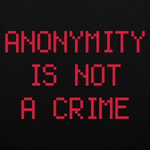 anonymity is not a crime - Stoffveske