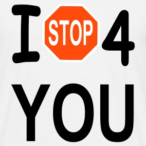 t stop for you - Männer T-Shirt