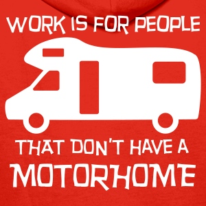 Motorhome - work is for people Hoodies & Sweatshirts - Men's Premium Hoodie