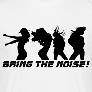 White Dance - Bring the noise Men's Tees - Men's T-Shirt