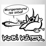 Motiv ~ Kobi Köter Morgenstund Kaffeetasse