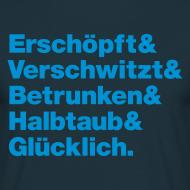 Motiv ~ Geiler Abend! Männer Shirt