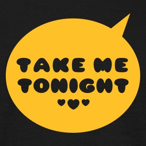 Schwarz Bubble - Take Me Tonight T-Shirts - Männer T-Shirt
