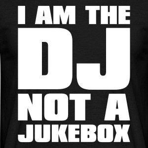 Sort DJ - I am the DJ not a jukebox T-shirts - Herre-T-shirt