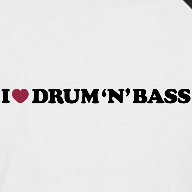 I Love Drum & Bass Baseball Tee (Black/White)