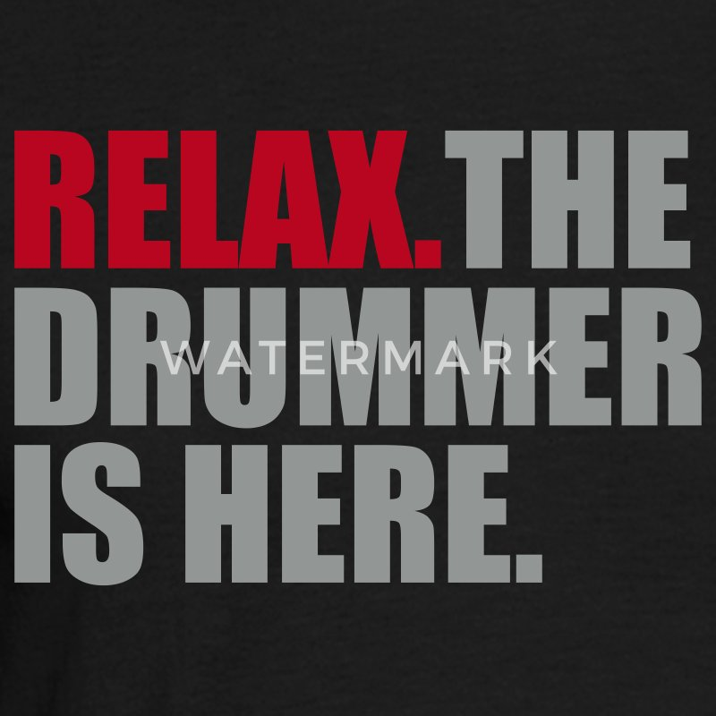 Zwart Relax the drummer is here T-shirts - Mannen T-shirt