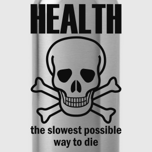 Black Health - the slowest way to die Jumpers - Water Bottle