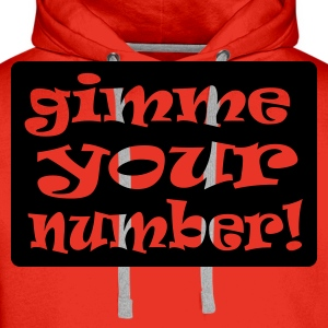 Red gimme your number in box Men's Tees - Men's Premium Hoodie