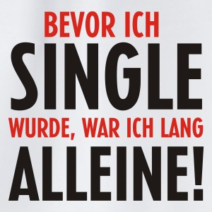 Single war lang alleine - Turnbeutel