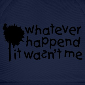 Army Whatever happend it wasn't me Jumpers - Baseball Cap