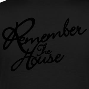 Remember The House Polos - T-shirt Premium Homme