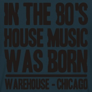 Marine In the 80's House Music was born Vestes - T-shirt Homme