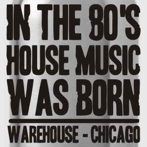 Marine In the 80's House Music was born Vestes - Gourde