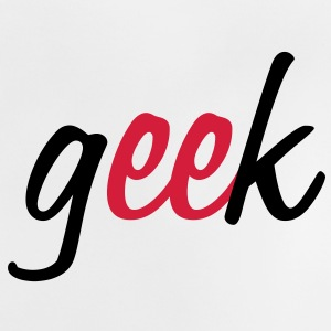 Geek ! Kids' Shirts - Baby T-Shirt