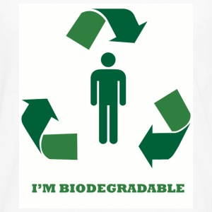 I'm Biodegradable - Men's Premium Longsleeve Shirt