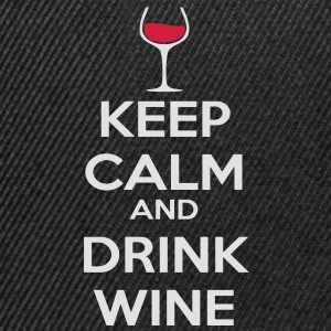 Keep Calm and drink wine Tee shirts - Casquette snapback