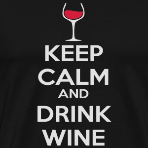 Keep Calm and drink wine Sweat-shirts - T-shirt Premium Homme