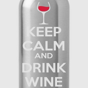 Keep Calm and drink wine T-Shirts - Water Bottle