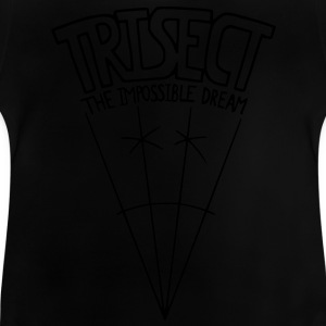 Trisect: The Impossible Dream Kids' Shirts - Baby T-Shirt
