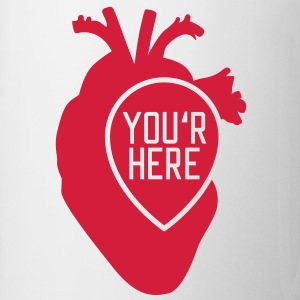 You are here | Heart T-Shirts - Tasse