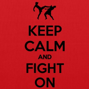 keep calm and fight on  T-shirt - Borsa di stoffa