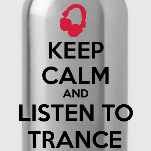 Keep Calm And Listen To Trance Sweat-shirts - Gourde