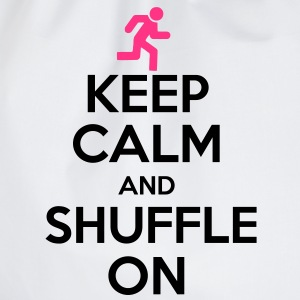 Keep Calm And Shuffle On T-Shirts - Turnbeutel