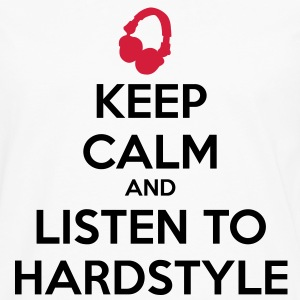 Keep Calm And Listen To Hardstyle Pullover & Hoodies - Männer Premium Langarmshirt