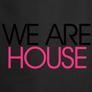 We Are House Bluzy - Fartuch kuchenny