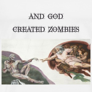 And God Created Zombies Baby Shirts  - Men's Premium T-Shirt