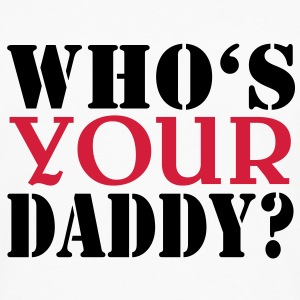 Who's your daddy Tee shirts - T-shirt manches longues Premium Homme