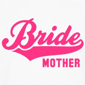 Bride MOTHER T-Shirt RW - Men's Premium Longsleeve Shirt