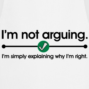 Not Arguing T-Shirts - Cooking Apron