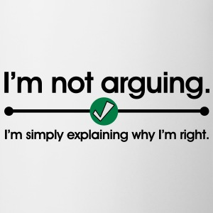 Not Arguing T-Shirts - Mug