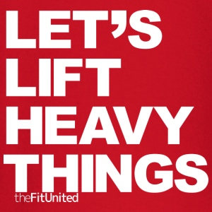 Let's lift heavy Things - White - Baby Long Sleeve T-Shirt