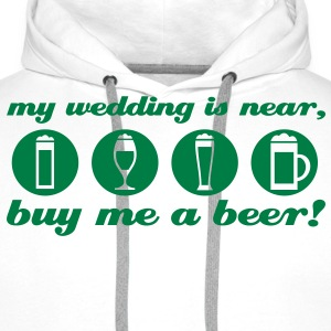 partie de célibataire: my wedding is near Tee shirts - Sweat-shirt à capuche Premium pour hommes