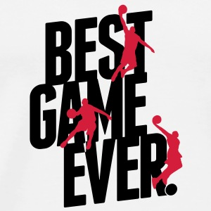 basketball - best game ever Flaschen & Tassen - T-shirt Premium Homme