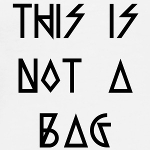 This is not a Bag - Männer Premium T-Shirt