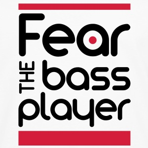 Fear The Bass Player T-Shirts - Männer Premium Langarmshirt
