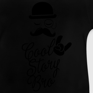 Funny Cool Story Bro with fashionable moustache like a sir t-shirts for geek, stag do, mad birthday  Kids' Shirts - Baby T-Shirt