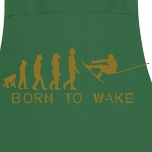 born to wake, evolution, I love my wakeboard, wakeboarder, wakeboarding, kiteboard, skateboard, snow T-Shirts - Kochschürze