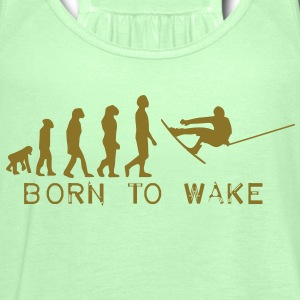born to wake, evolution, I love my wakeboard, wakeboarder, wakeboarding, kiteboard, skateboard, snow T-Shirts - Frauen Tank Top von Bella
