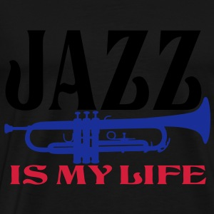 jazz is my life Sweat-shirts - T-shirt Premium Homme