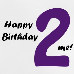 Happy Birthday two me Shirts - Baby T-Shirt