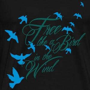 free like a bird in the wind Tröjor - Premium-T-shirt herr