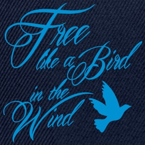 free like a bird in the wind T-shirts - Snapbackkeps